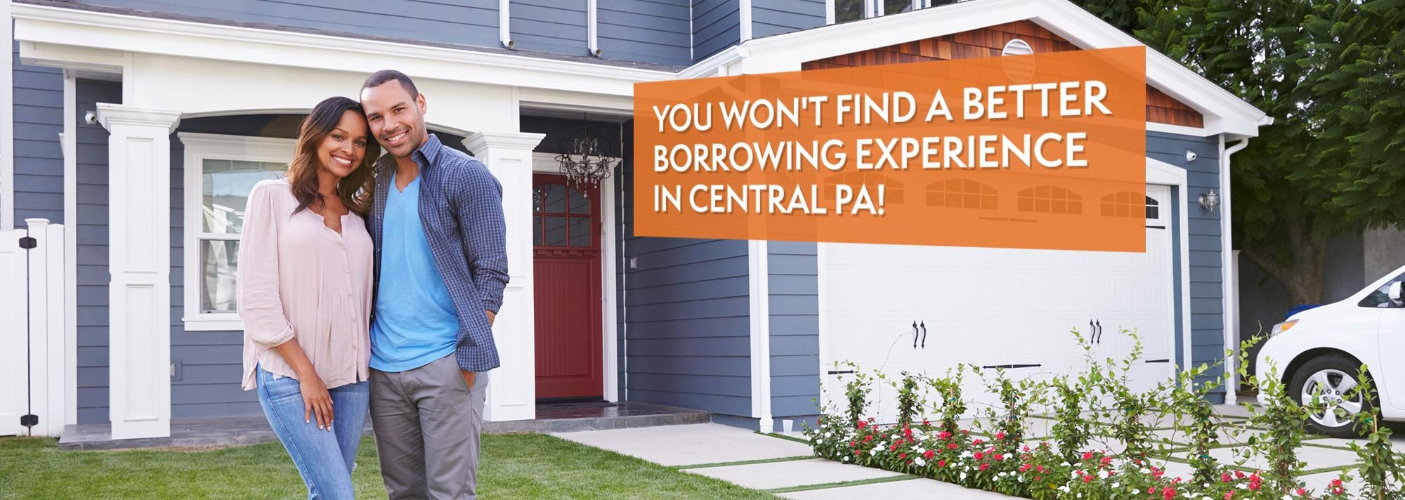 You won't find a better borrowing experience in Central PA!